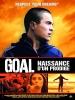 Goal ! Naissance d'un prodige (Goal!)