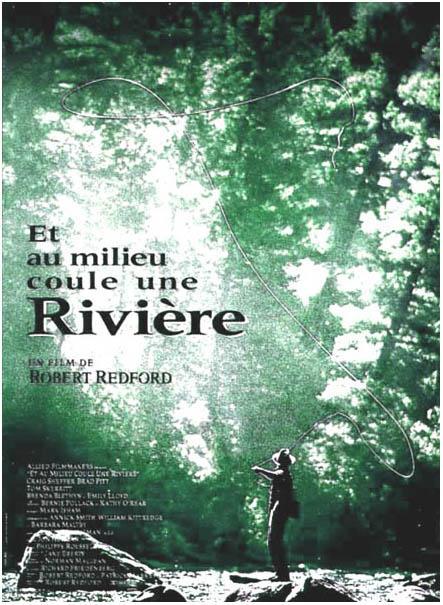 affiche du film Et au milieu coule une rivière