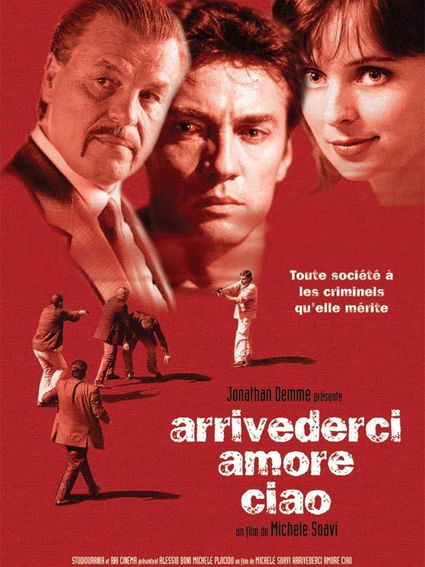 affiche du film Arrivederci amore, ciao