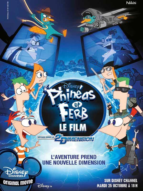 affiche du film Phinéas et Ferb, Le Film : Voyage dans la 2ème dimension (TV)