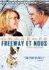 Freeway et nous (Darling Companion)