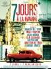 7 jours à La Havane (7 días en La Habana)