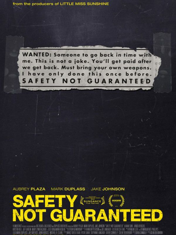 affiche du film Safety Not Guaranteed