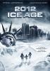 2012: L'âge de glace (2012: Ice Age)