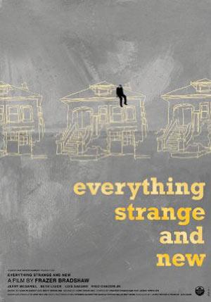 affiche du film Everything Strange and New
