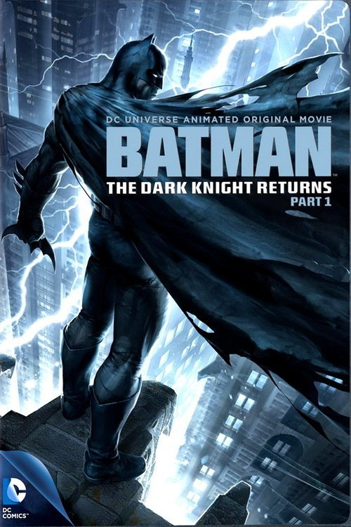 affiche du film Batman: The Dark Knight Returns - Part 1