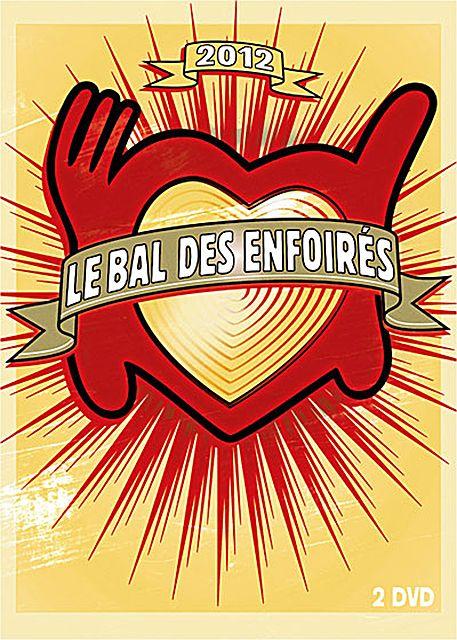 affiche du film Les Enfoirés 2012 ... Le bal des Enfoirés