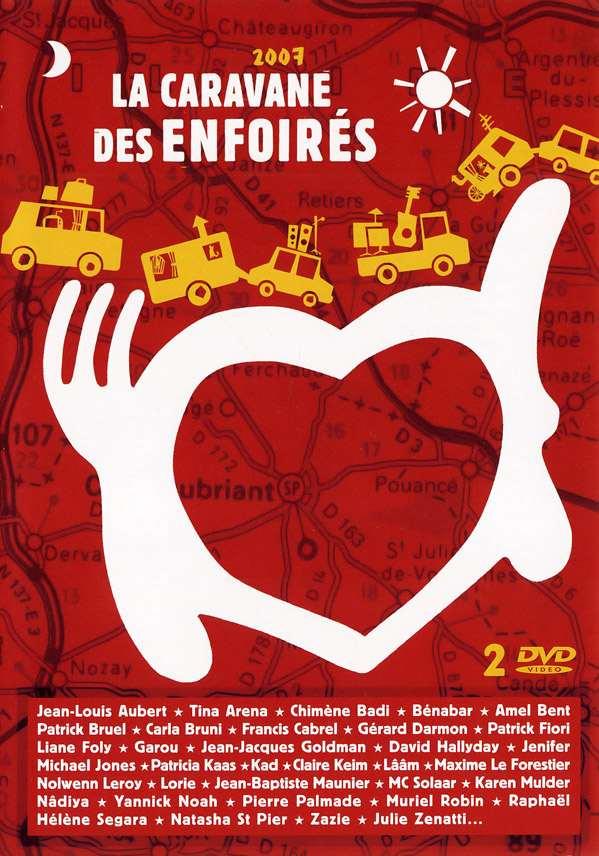 affiche du film Les Enfoirés 2007 ... La Caravane des Enfoirés