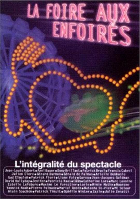 affiche du film Les Enfoirés 2003 ... La Foire aux Enfoirés