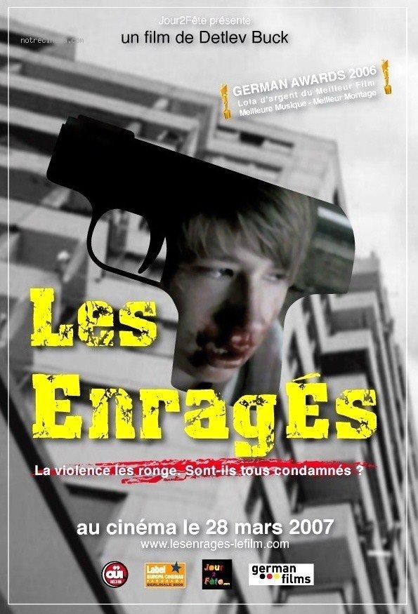 affiche du film Les enragés (2006)