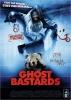 Ghost Bastards: Putain de fantôme (A Haunted House)