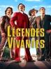 Légendes vivantes (Anchorman: The Legend Continues)
