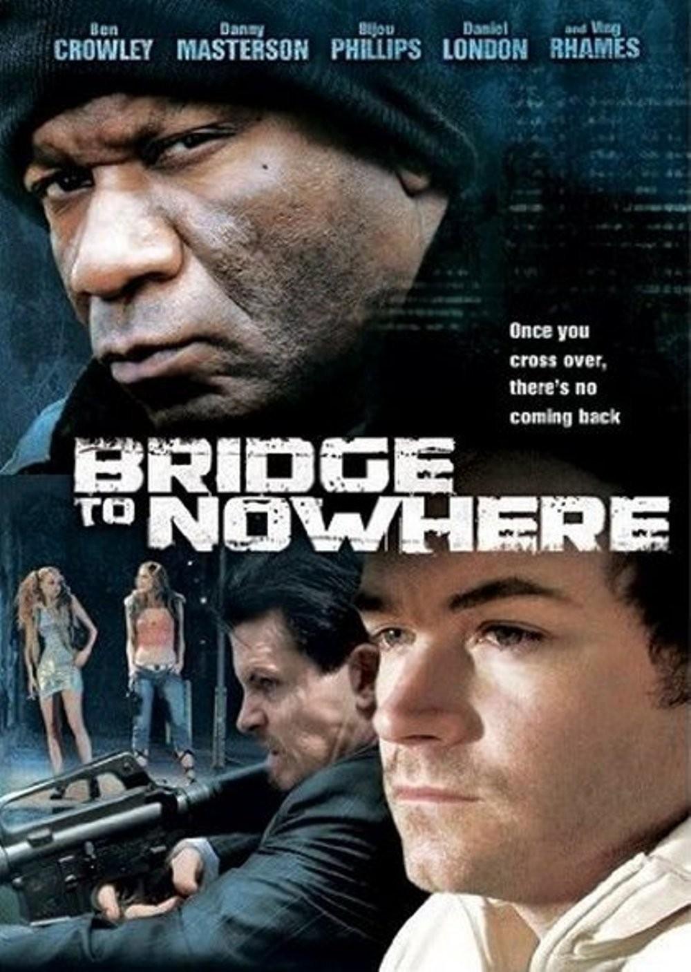 affiche du film The Bridge to Nowhere