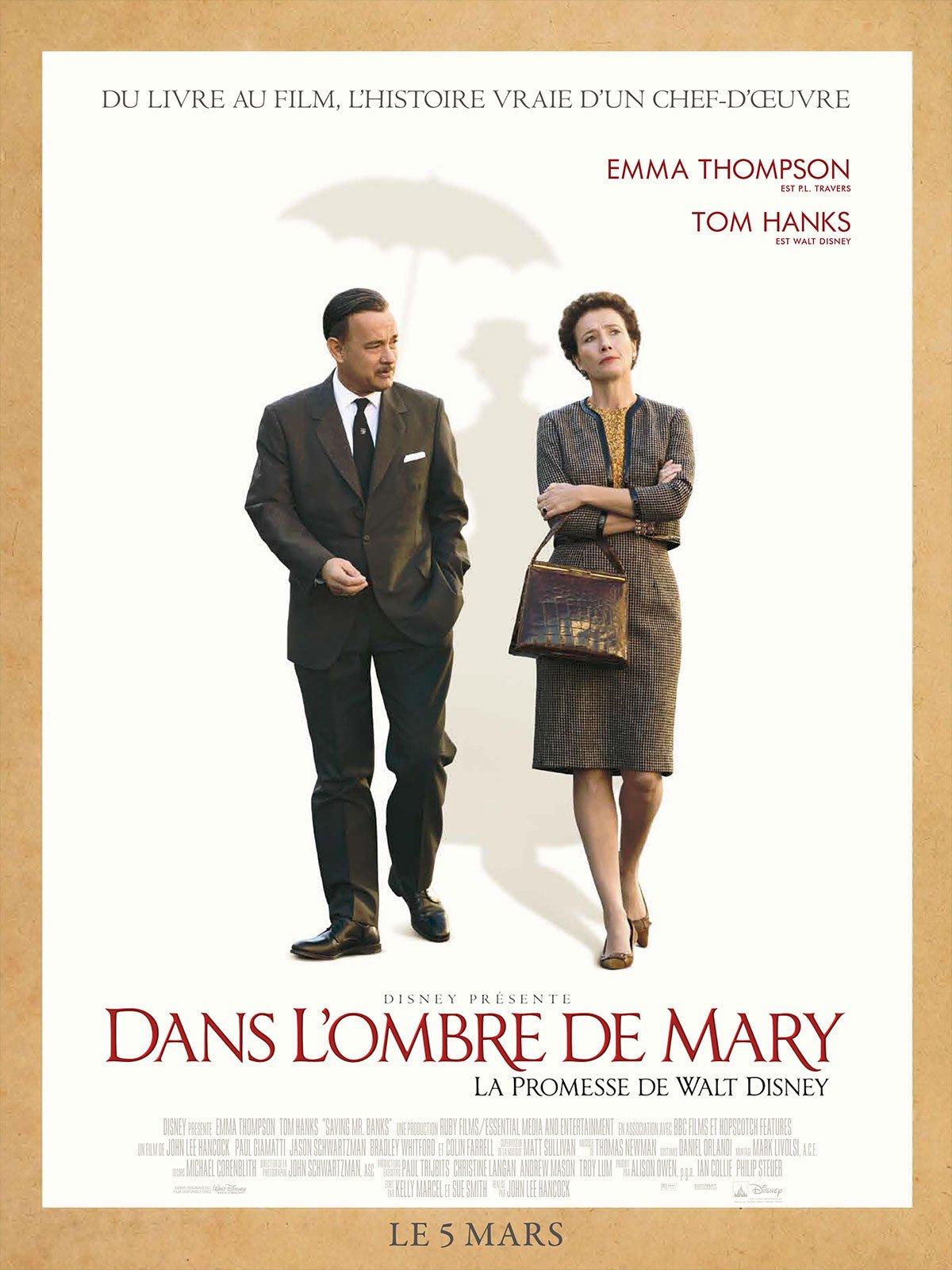 affiche du film Dans l'ombre de Mary : La promesse de Walt Disney