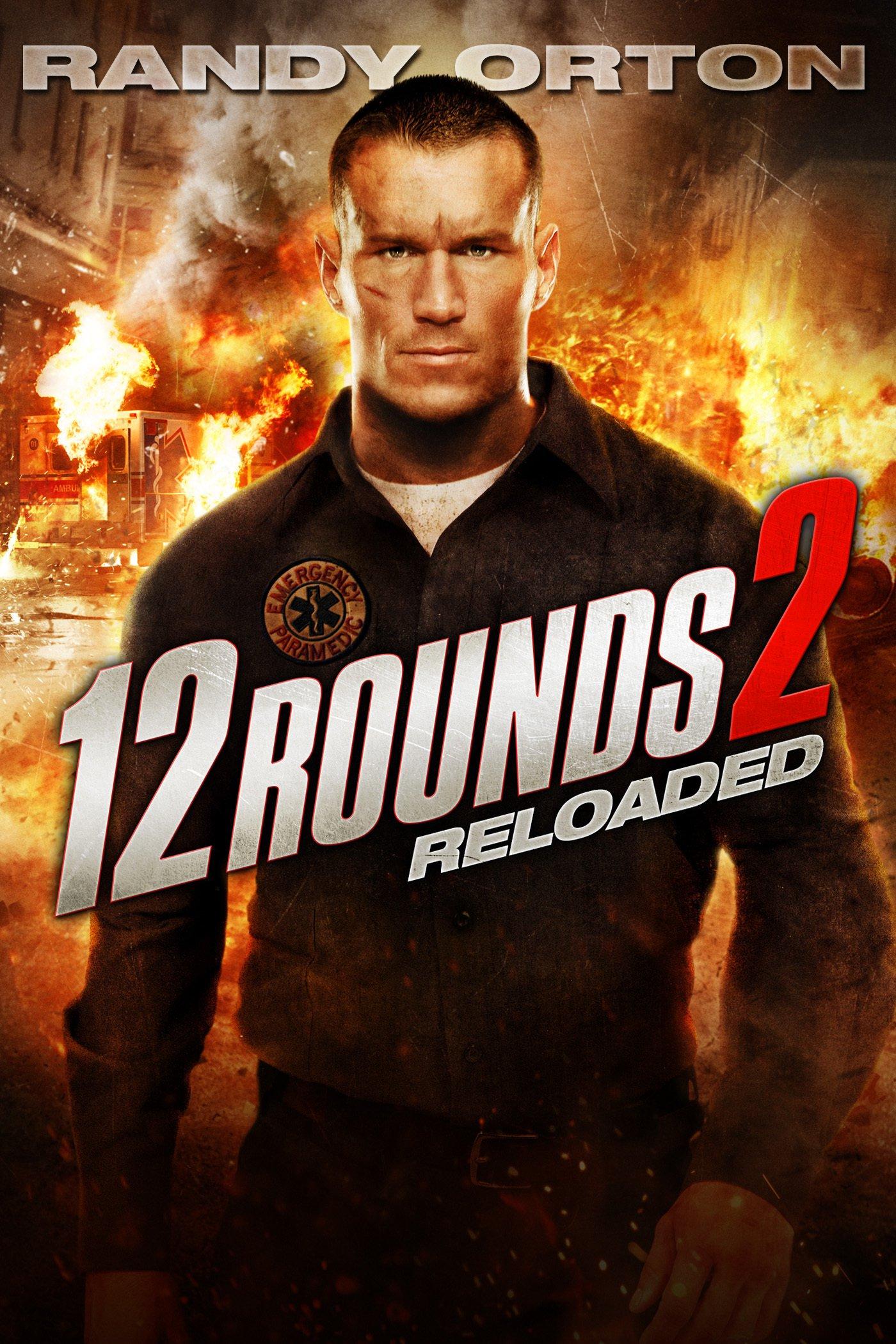 affiche du film 12 Rounds 2: Reloaded