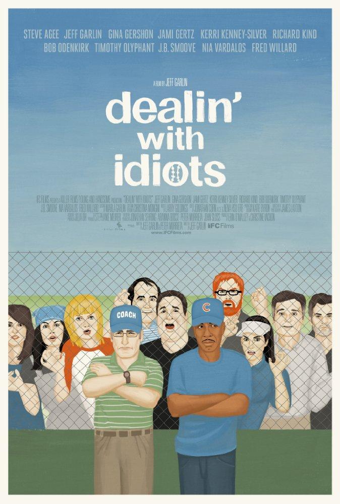 affiche du film Dealin' with Idiots
