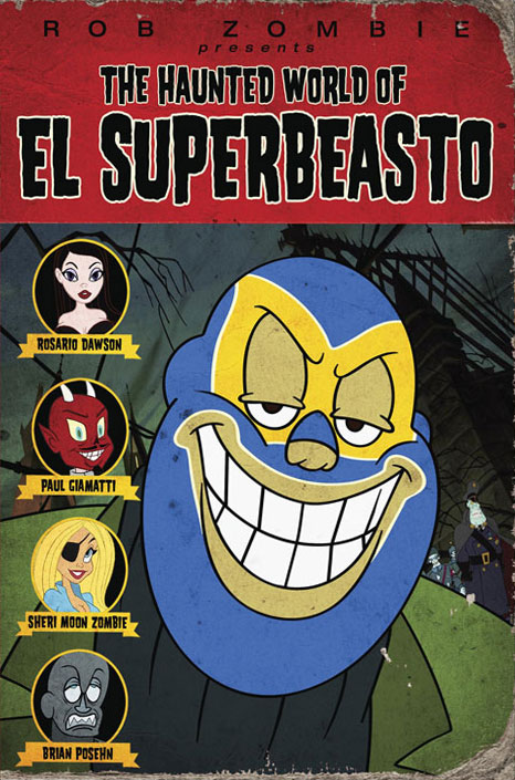 affiche du film The Haunted World of El Superbeasto
