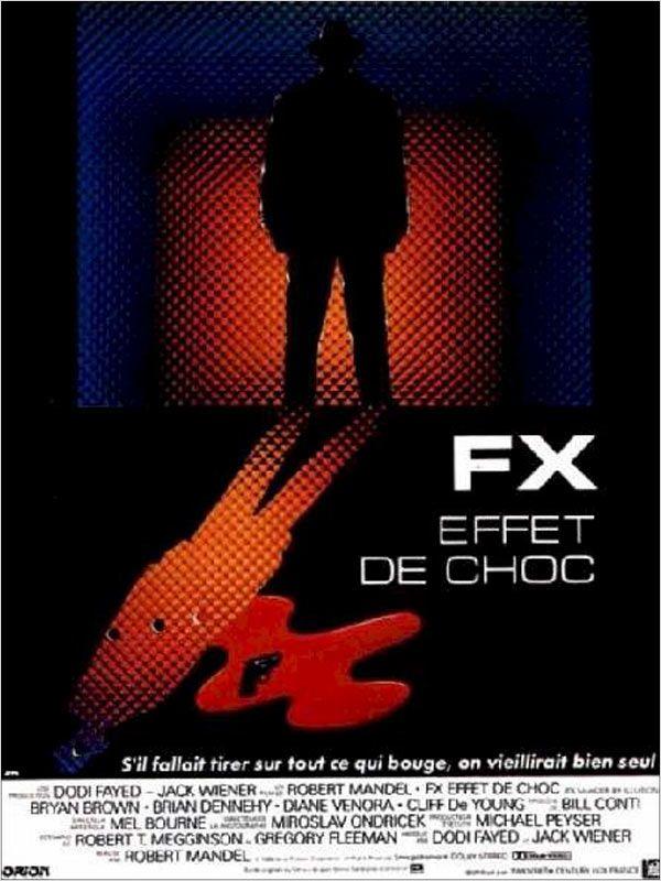 affiche du film FX, effet de choc