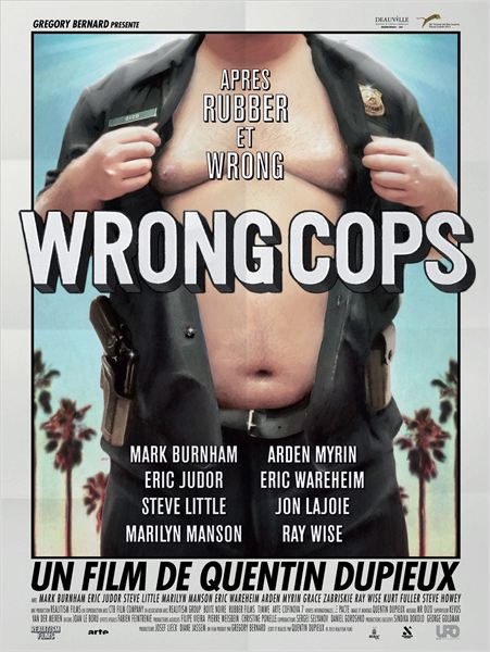 Wrong cops de Quentin Dupieux : sex, drugs and .... Electro !