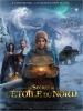 Le Secret de l'étoile du nord (Reisen til julestjernen)