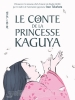 Le Conte de la Princesse Kaguya (Kaguya-hime no monogatari)