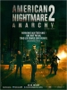 American Nightmare 2 : Anarchie (The Purge: Anarchy)