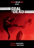 Goal of the dead : Seconde mi-temps