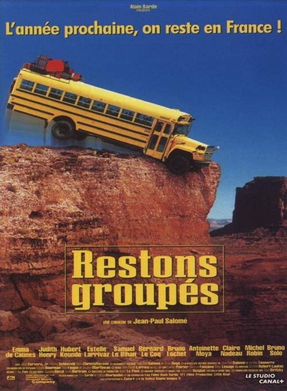 affiche du film Restons groupés