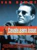Cavale sans issue (Nowhere to Run)