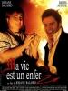 Ma vie est un enfer (1991)