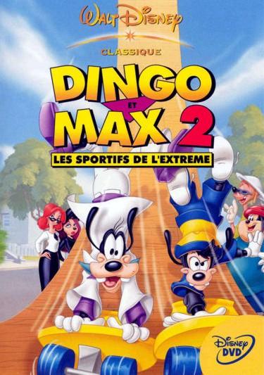 affiche du film Dingo et Max 2 : Les sportifs de l'extrême