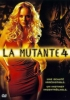 La mutante 4 (Species: The Awakening)
