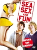 Sea, Sex and Fun (Fired Up!)
