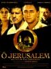 Ô Jérusalem (O Jerusalem)