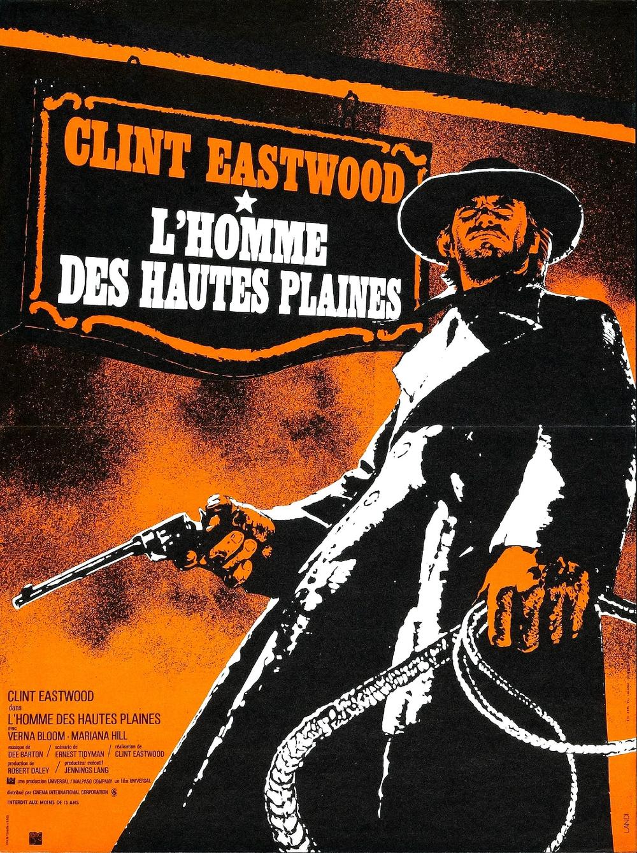 affiche du film L'homme des hautes plaines