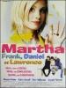 Martha, Frank, Daniel et Lawrence (Martha: Meet Frank, Daniel and Laurence)