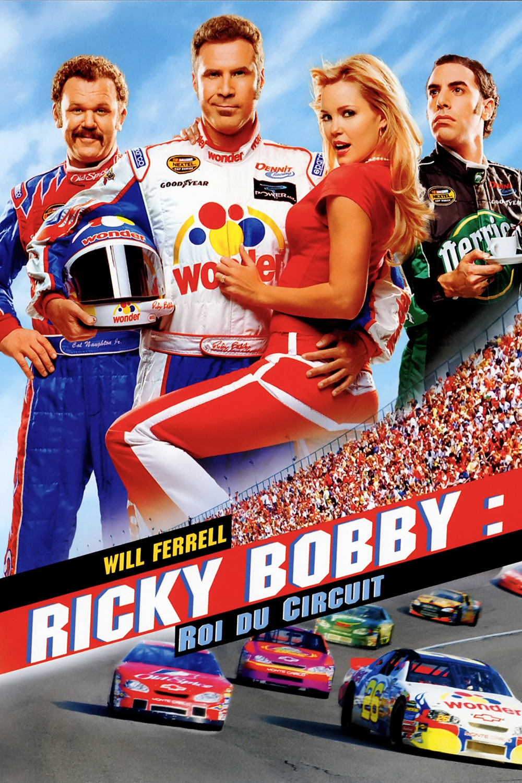 affiche du film Ricky Bobby, roi du circuit