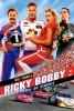 Ricky Bobby, roi du circuit (Talladega Nights: The Ballad of Ricky Bobby)