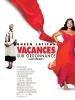 Vacances sur ordonnance (Last Holiday)