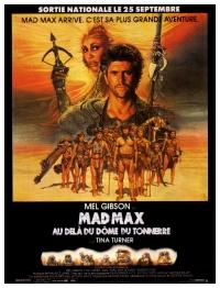 Mad Max au-delà du dôme du Tonnerre (Mad Max Beyond Thunderdome)
