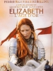 Elizabeth : L'âge d'or (Elizabeth: The Golden Age)