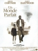 Un monde parfait (A Perfect World)