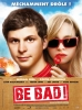 Be Bad! (Youth in Revolt)