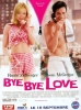 Bye Bye Love (Down with Love)