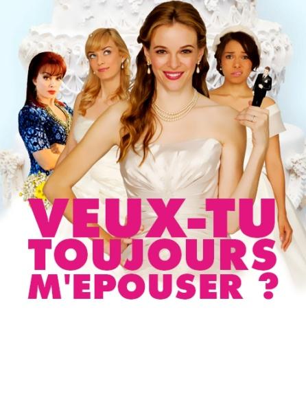 affiche du film Veux-tu toujours m'épouser ? (TV)