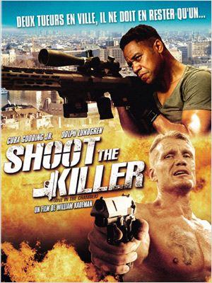 affiche du film Shoot the Killer