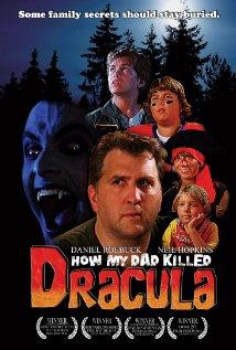 affiche du film How My Dad Killed Dracula