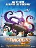 Les Pingouins de Madagascar (The Penguins of Madagascar, The Movie)