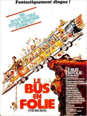 affiche du film Le Bus en folie