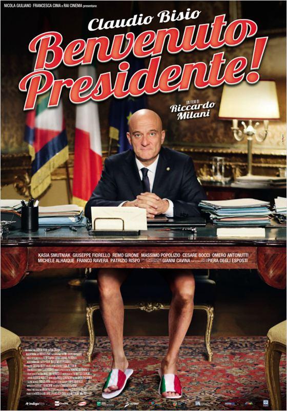 affiche du film Benvenuto Presidente!